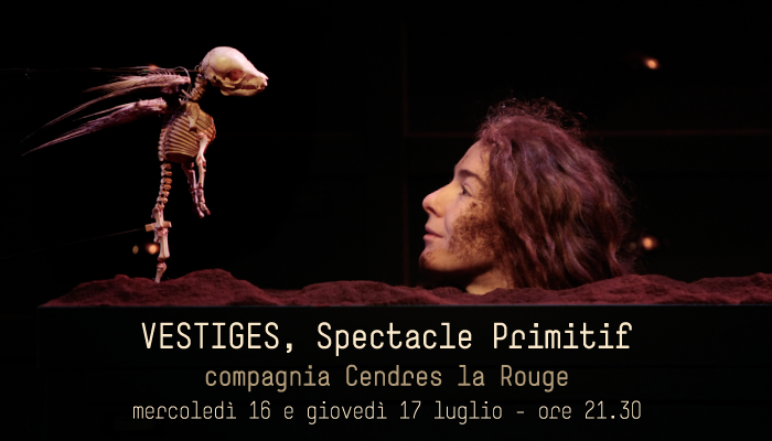 Vestiges – Spectacle Primitif