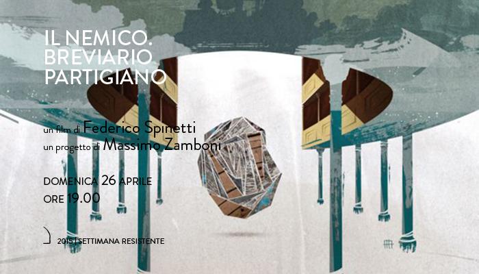 IL NEMICO &#8211; BREVIARIO PARTIGIANO</br>Massimo Zamboni