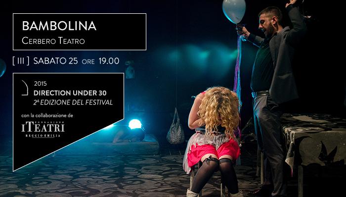 BAMBOLINA</br>Cerbero Teatro &#8211; Direction Under 30