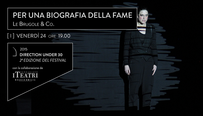 PER UNA BIOGRAFIA DELLA FAME</br>Le Brugole &#8211; Direction Under 30