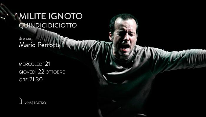 MILITE IGNOTO</br>Mario Perrotta