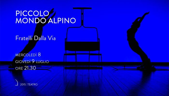 PICCOLO MONDO ALPINO</br>Fratelli Dalla Via