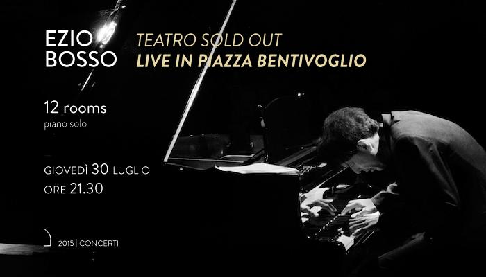 EZIO BOSSO</br>Live solo in Piazza Bentivoglio