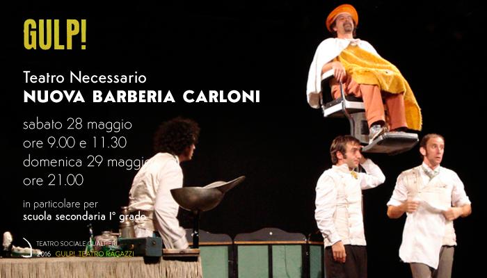 NUOVA BARBERIA CARLONI</br>Teatro Necessario