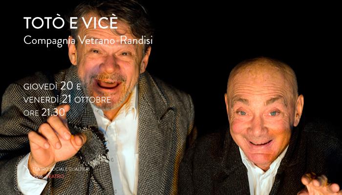 TOTÒ E VICÈ</br>Compagnia Vetrano-Randisi