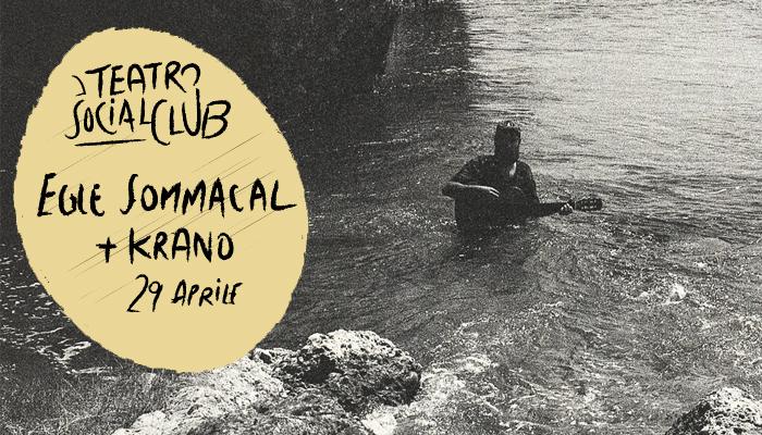 KRANO + EGLE SOMMACAL</br>Teatro Social Club