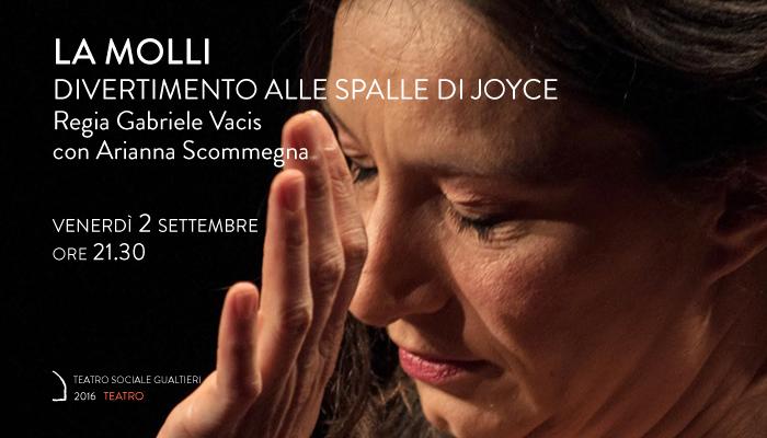 LA MOLLI</br>Arianna Scommegna, Gabriele Vacis