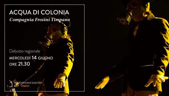 ACQUA DI COLONIA</br>Frosini Timpano